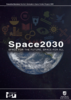 Space 2030_Executive summary (5.08MB) - application/pdf